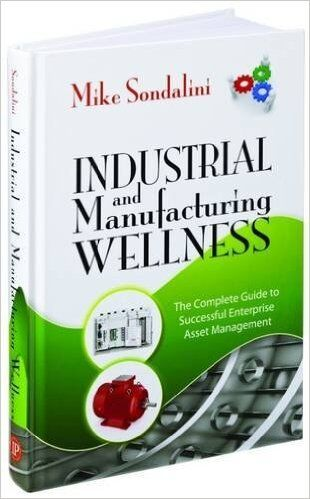Industrial and Manufacturing Wellness Book also explains how to greatly reduce the cost of failure